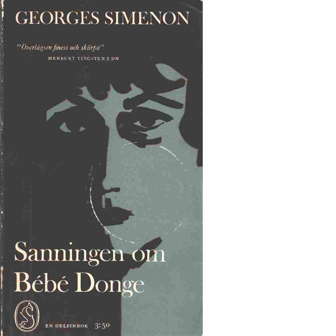Sanningen om Bébé Donge - Simenon, Georges