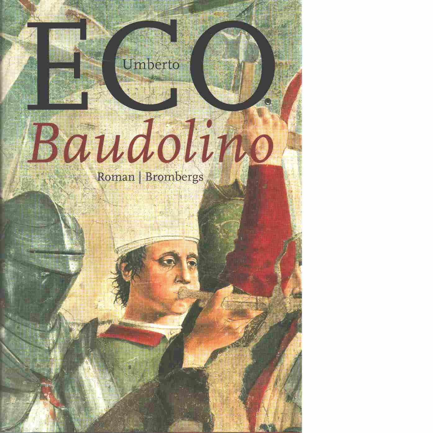 Baudolino : roman - Eco, Umberto