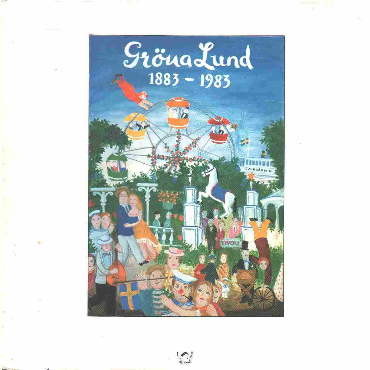 Gröna Lund 1883-1983 - Hahn, Ove