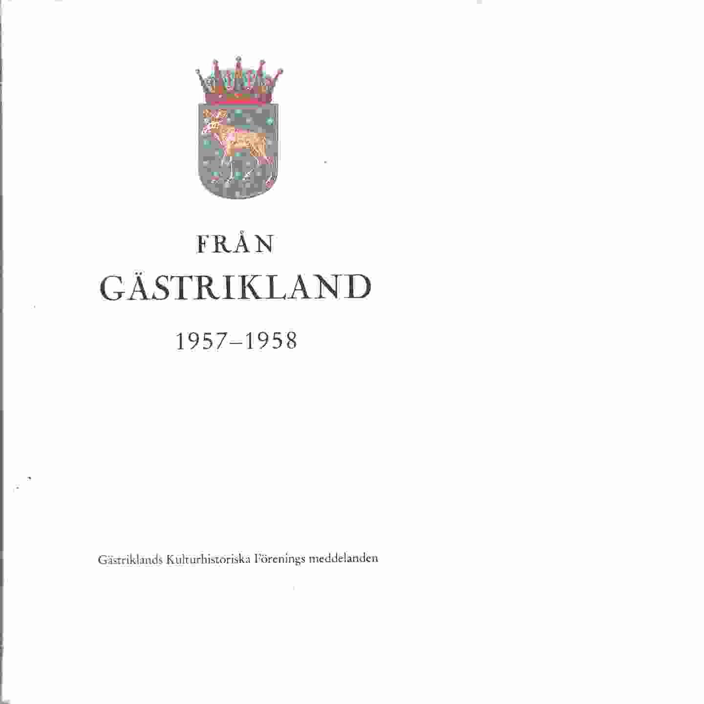 Från Gästrikland 1957-58 - Gästriklands kulturhistoriska förening