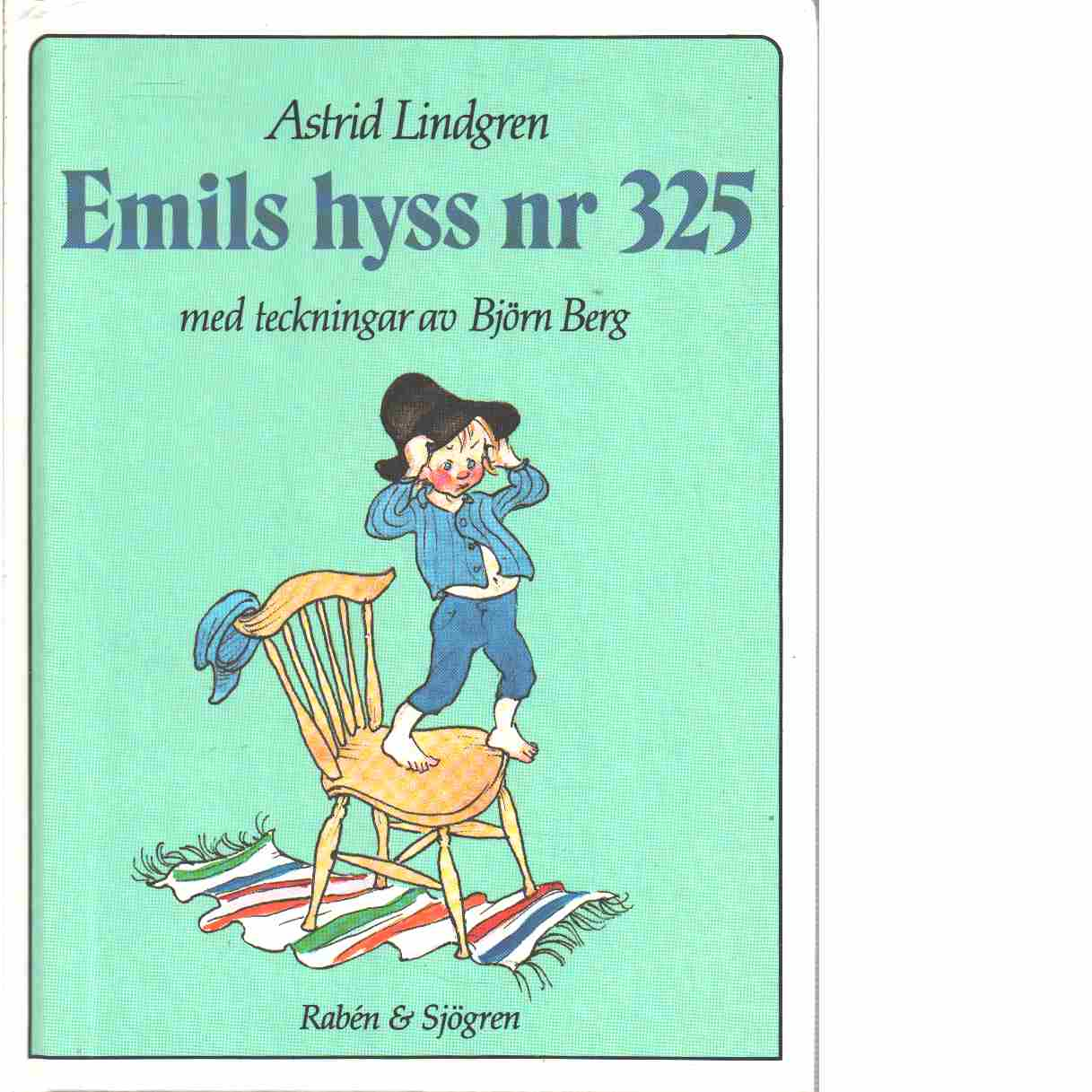 Emils hyss nr 325  - Lindgren, Astrid