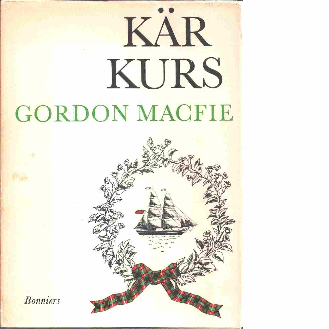 Kär kurs - Macfie, Gordon