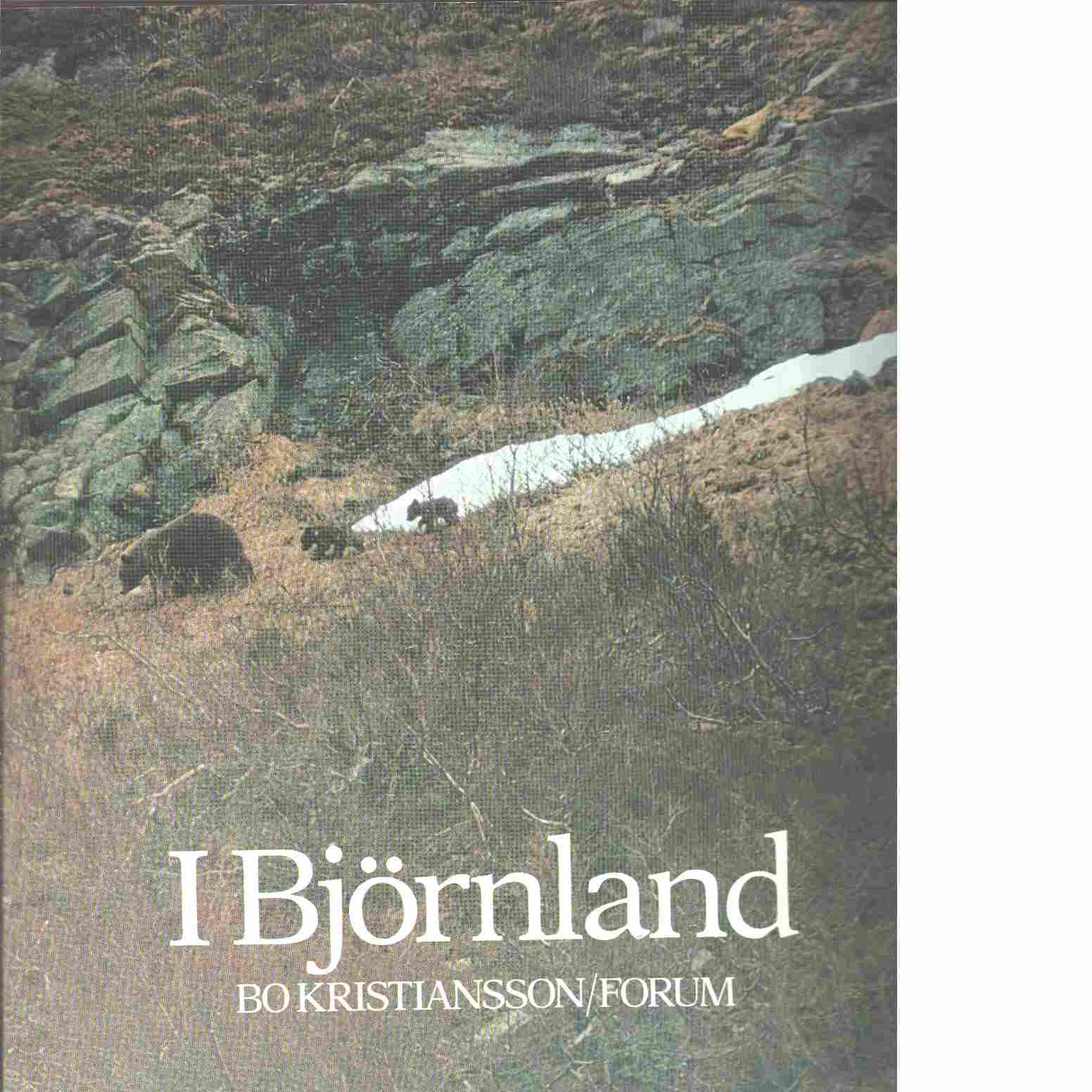 I björnland - Kristiansson, Bo