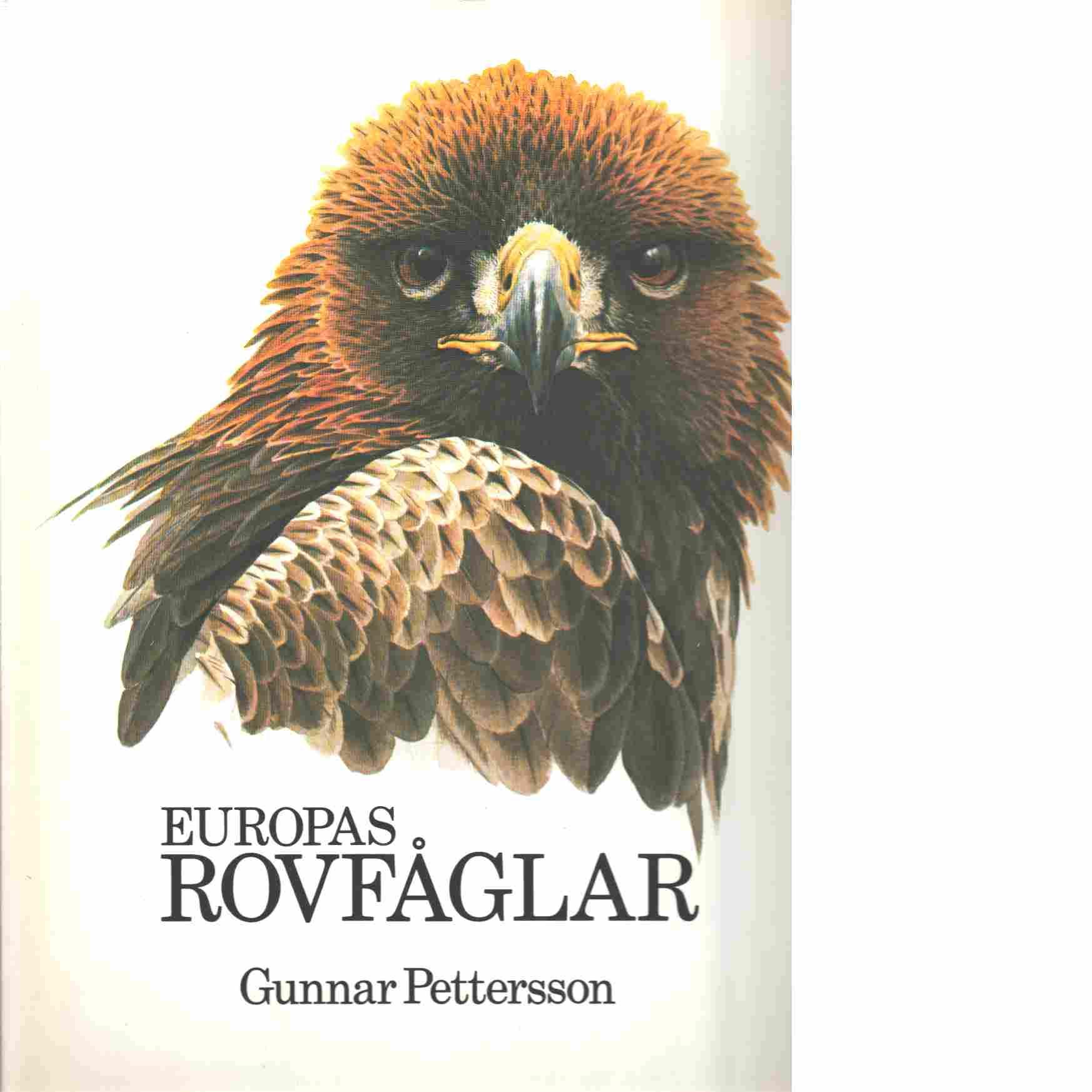 Europas rovfåglar - Pettersson, Gunnar