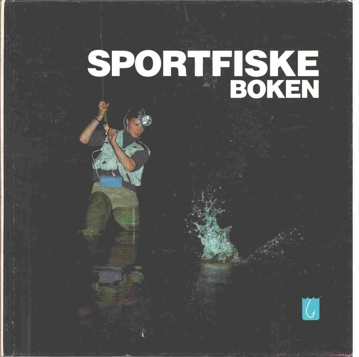 Sportfiskeboken - Bergfors, Olle och Runnström, Hans samt Nilsson, Olle W