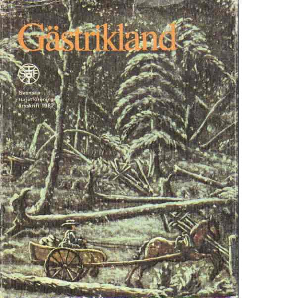 STF:s årsskrift 1982 - Gästrikland - Red.