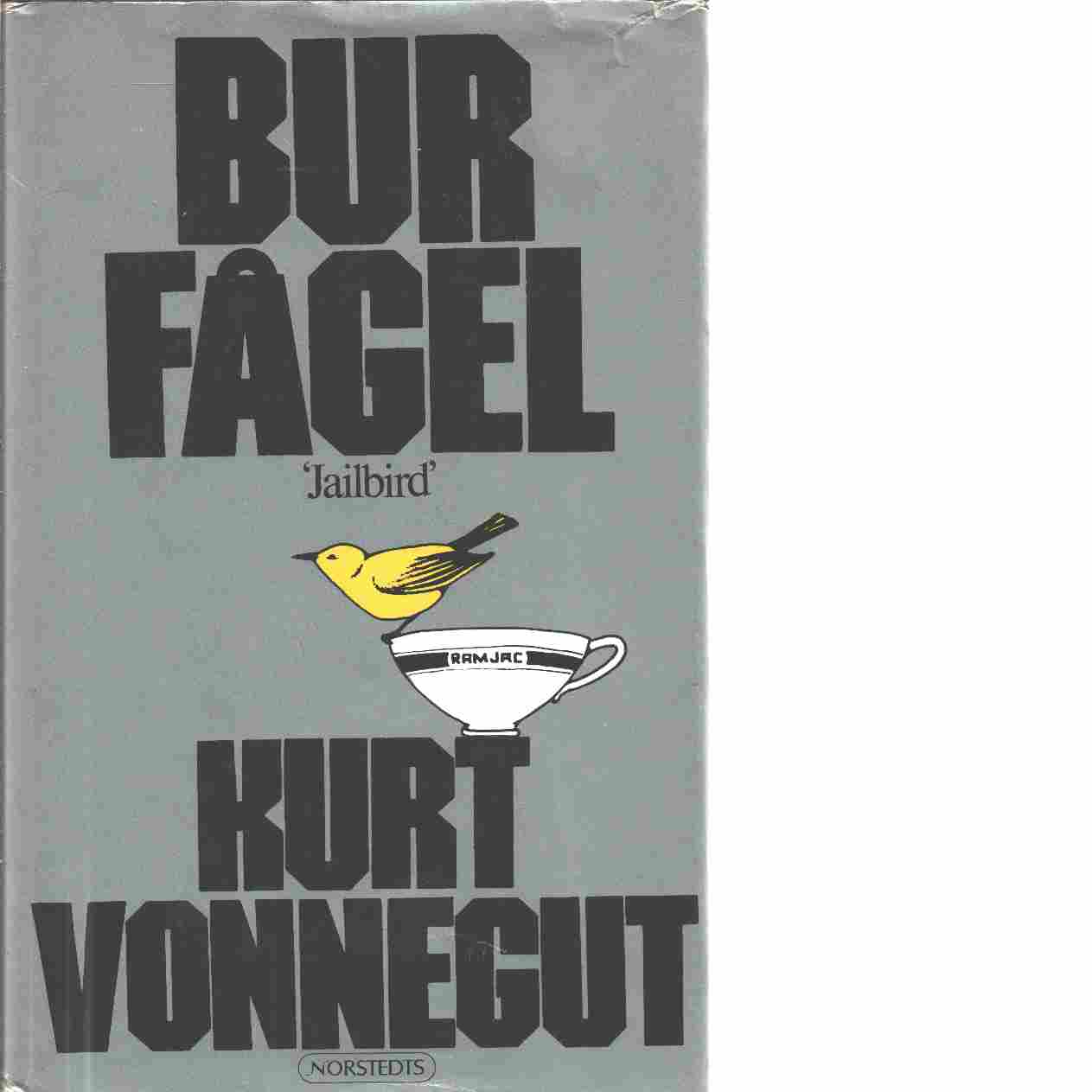 Burfågel - Vonnegut, Kurt