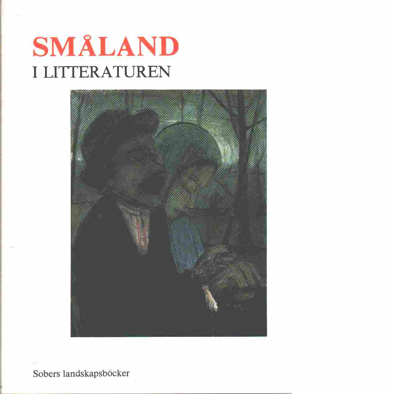 Småland i litteraturen - Red.