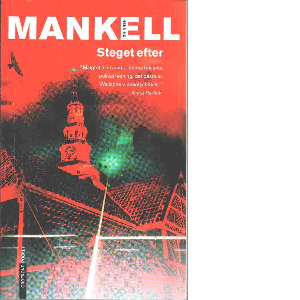 Steget efter - Mankell, Henning