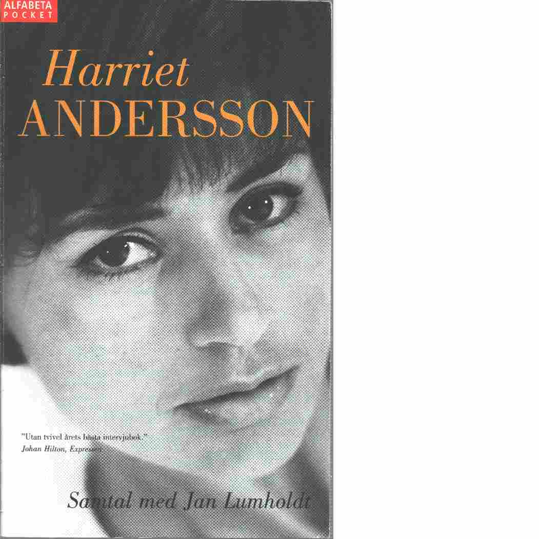 Harriet Andersson : samtal med Jan Lumholdt - Andersson, Harriet,