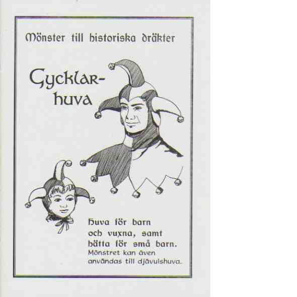 Mönster till historiska dräkter - Gycklarhuva - Sophias Ateljé