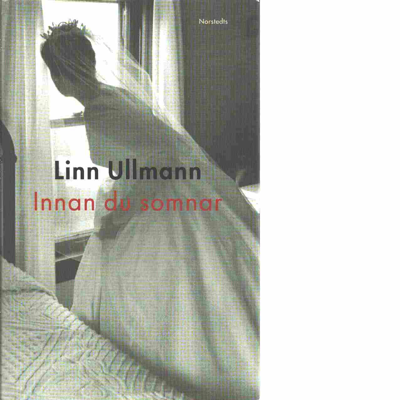 Innan du somnar - Ullmann, Linn