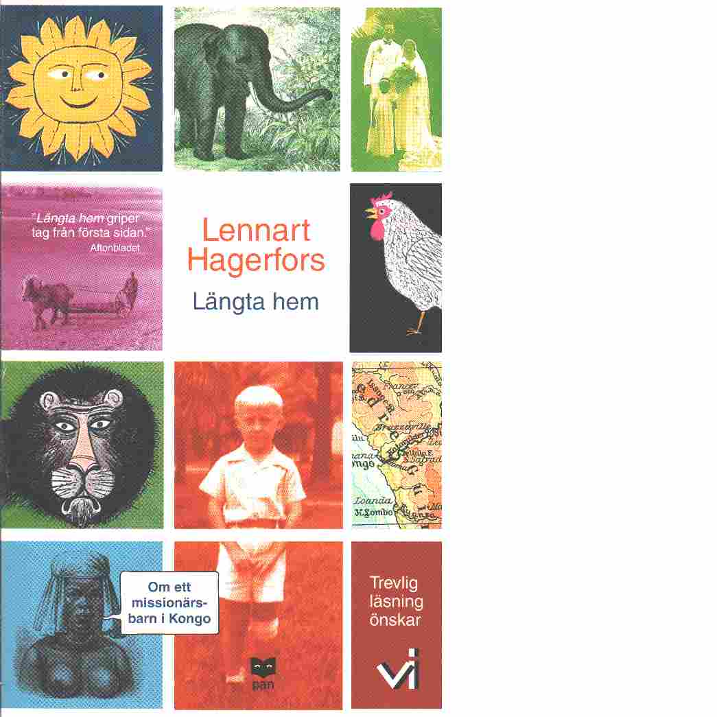 Längta hem : om ett missionärsbarn i Kongo - Hagerfors, Lennart