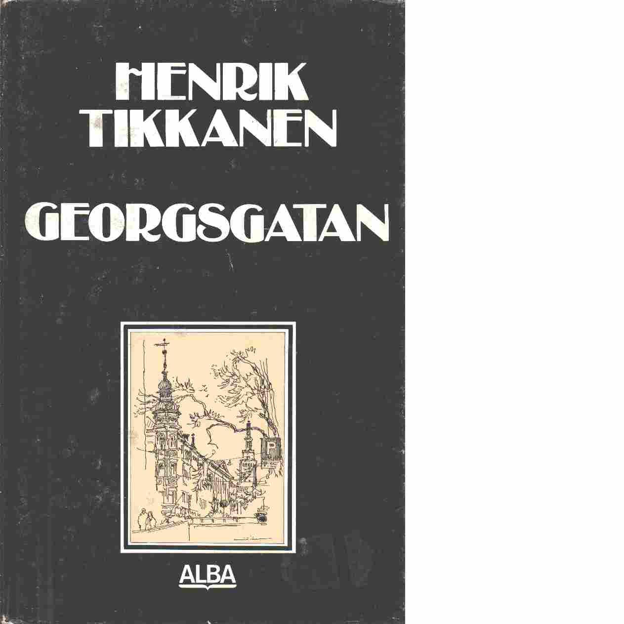 Georgsgatan - Tikkanen, Henrik