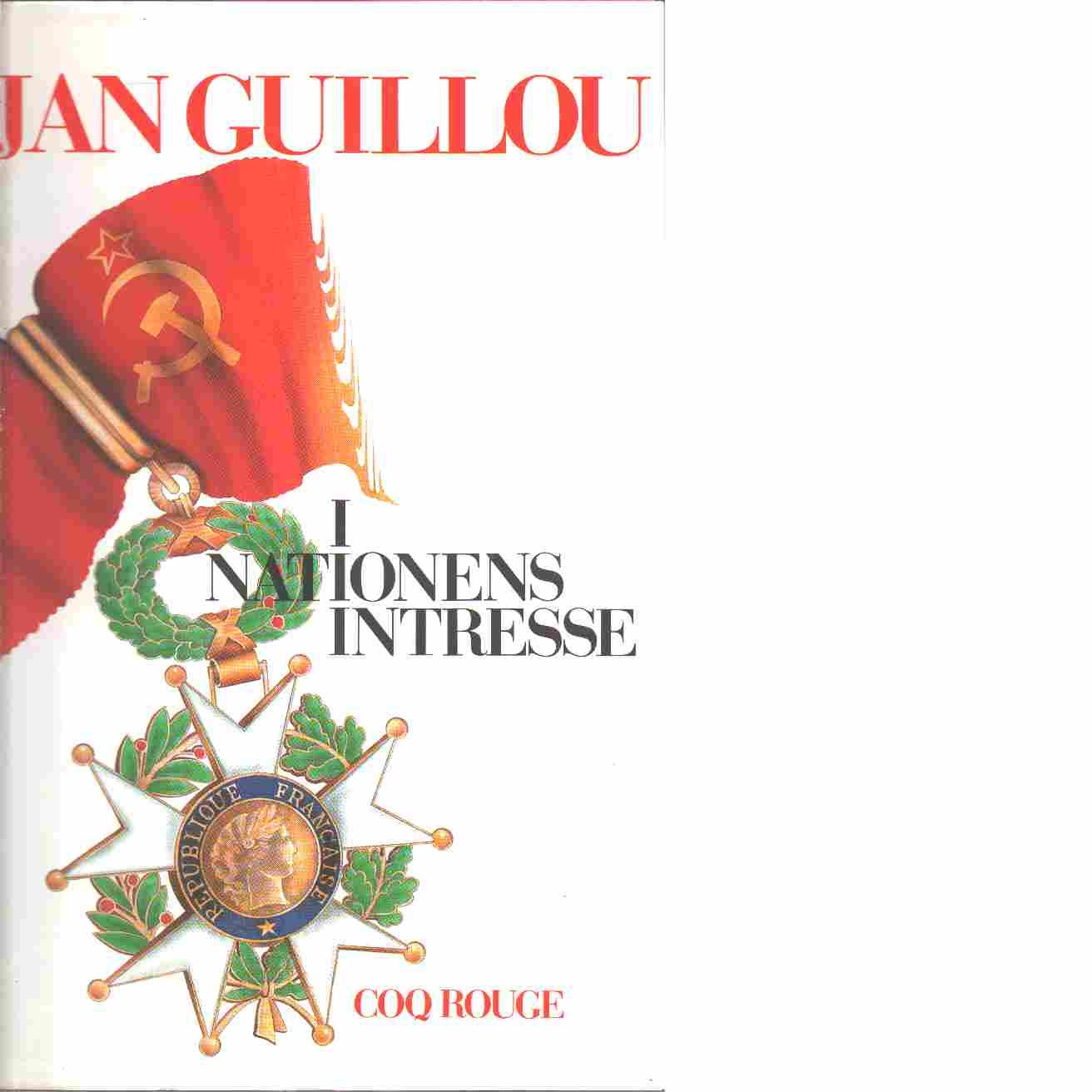 I nationens intresse : Coq Rouge - Guillou, Jan