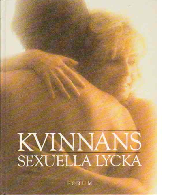 Kvinnans sexuella lycka - Yaffé, Maurice  och Fenwick, Elizabeth