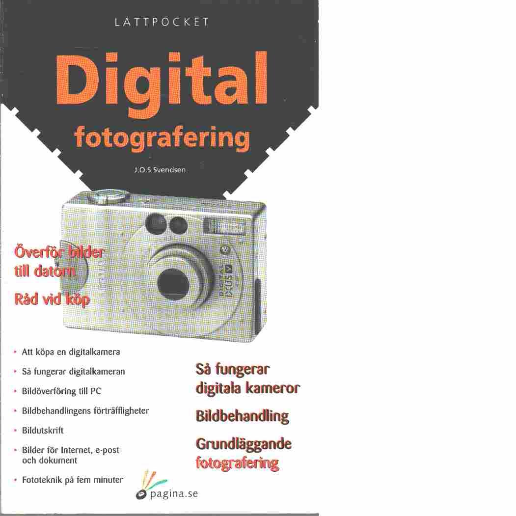 Digital fotografering - Svendsen, J. O. S.