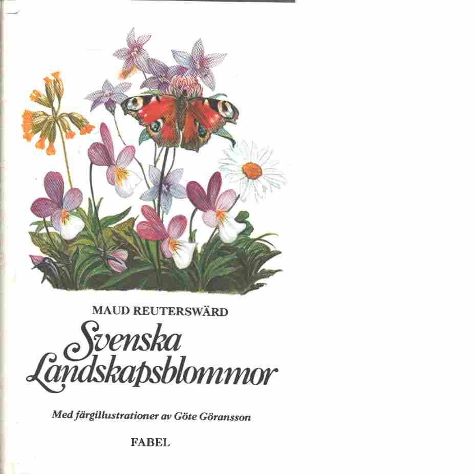 Svenska landskapsblommor - Reuterswärd, Maud