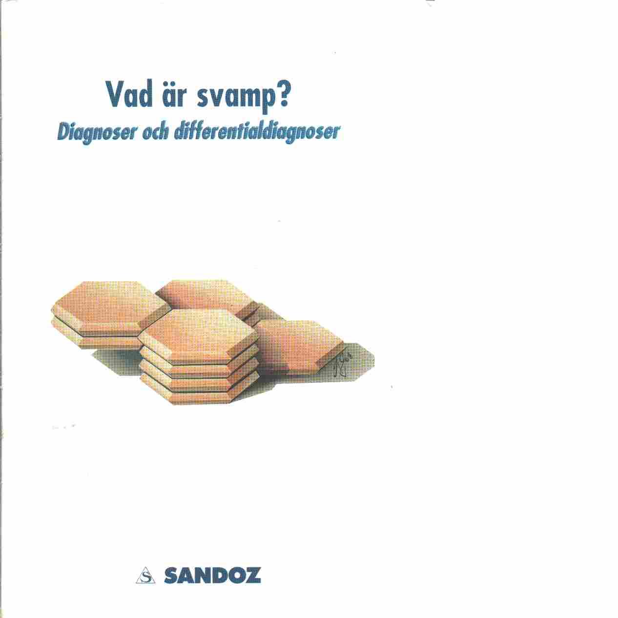 Vad är svamp? : diagnoser och differentialdiagnoser - Frithz, Anders