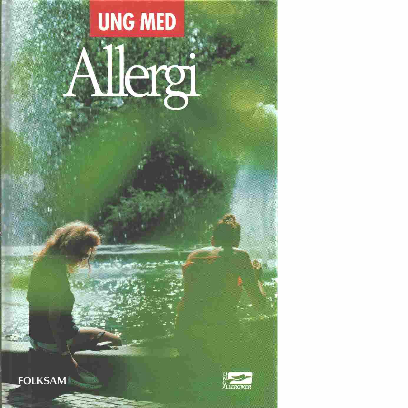 Ung med allergi - Sjöberg, Malena