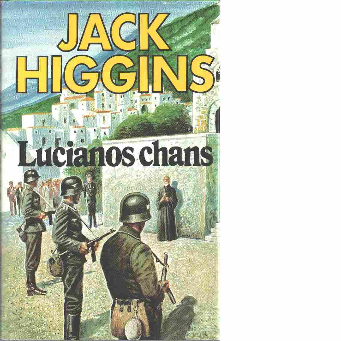 Lucianos chans - Higgins, Jack