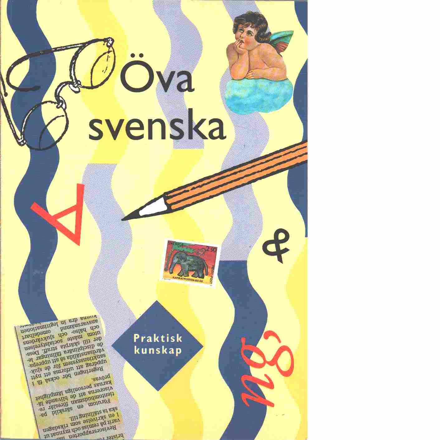 Öva svenska - Bergqvist, Ulf