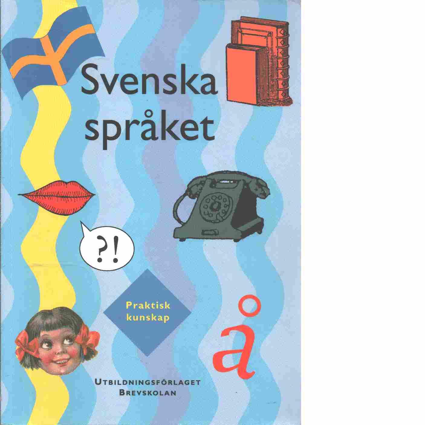 Svenska språket - Bergqvist, Ulf
