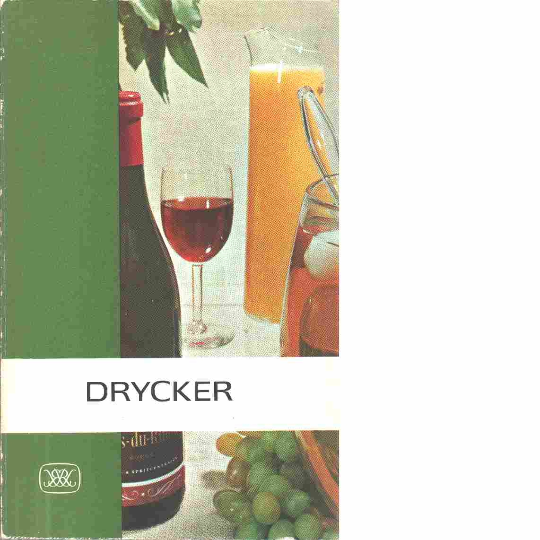 Drycker till vardags och fest - Engman, James