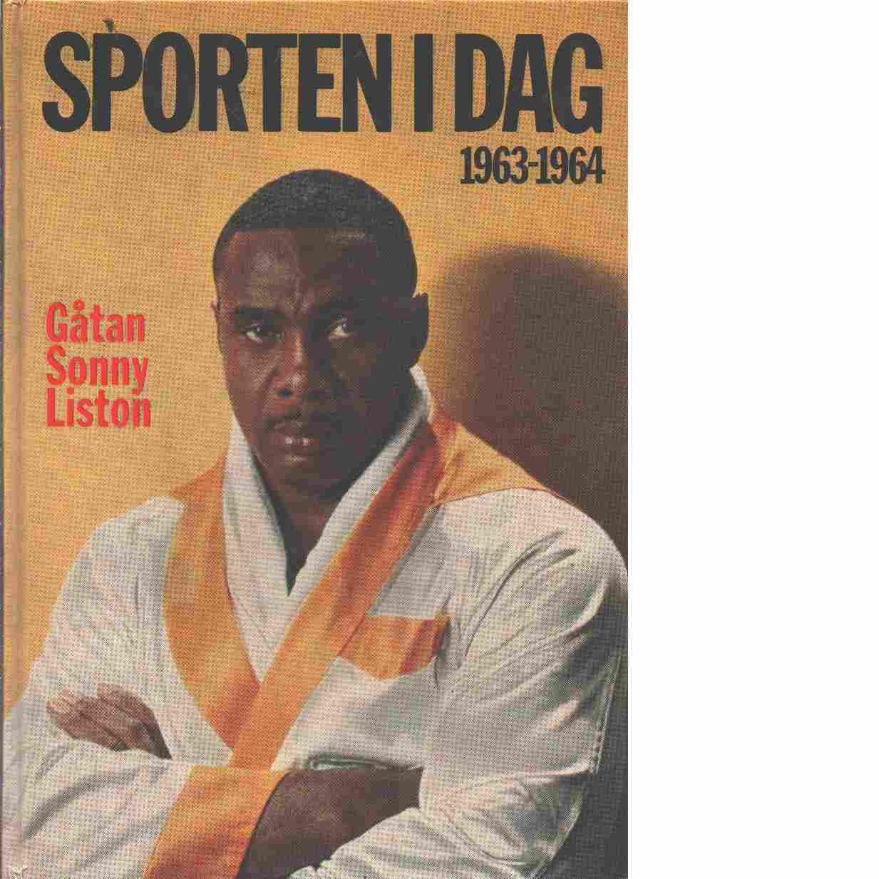 Sporten idag  1963 - 1964 - Red.