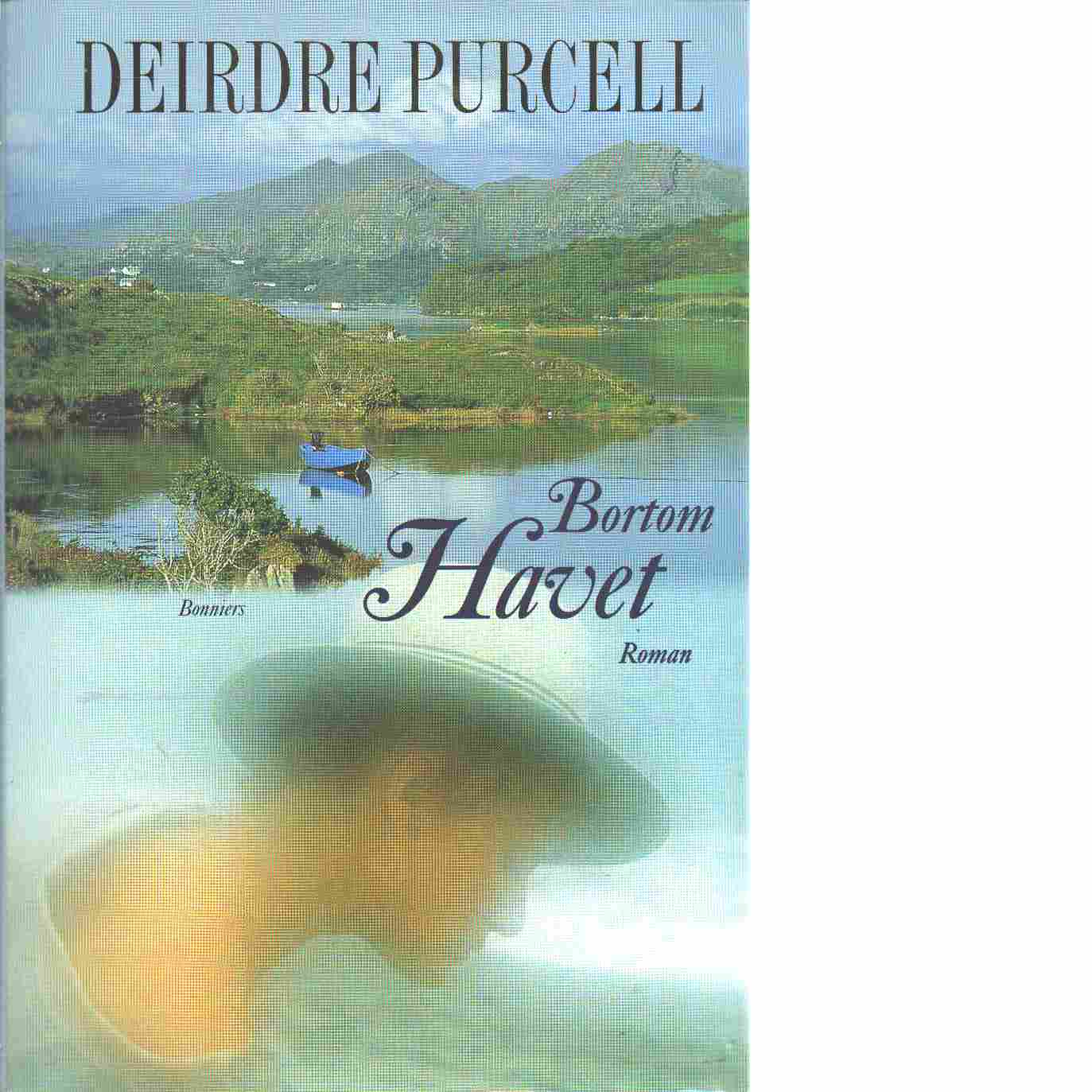 Bortom havet - Purcell, Deirdre
