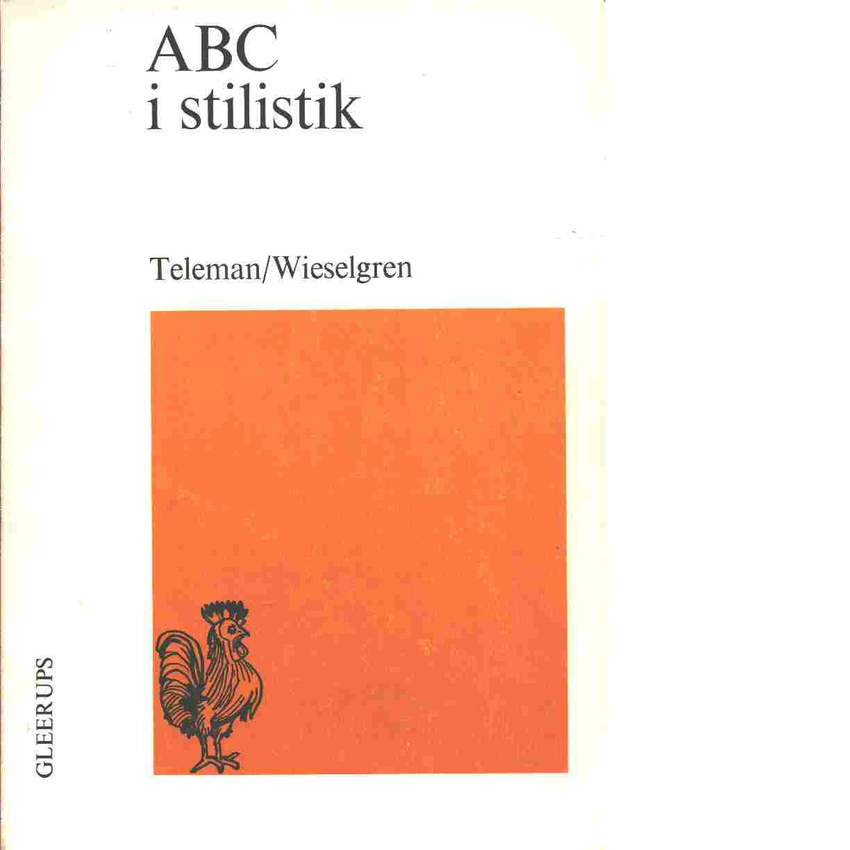 ABC i stilistik - Teleman, Ulf och Wieselgren, Anne-Marie