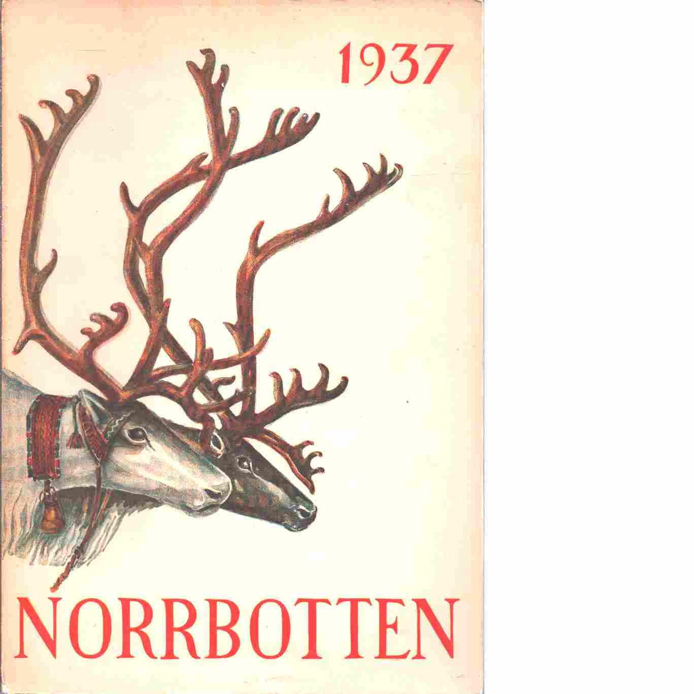 Norrbotten : Årsbok 1937 - Odencrants, Reinhold