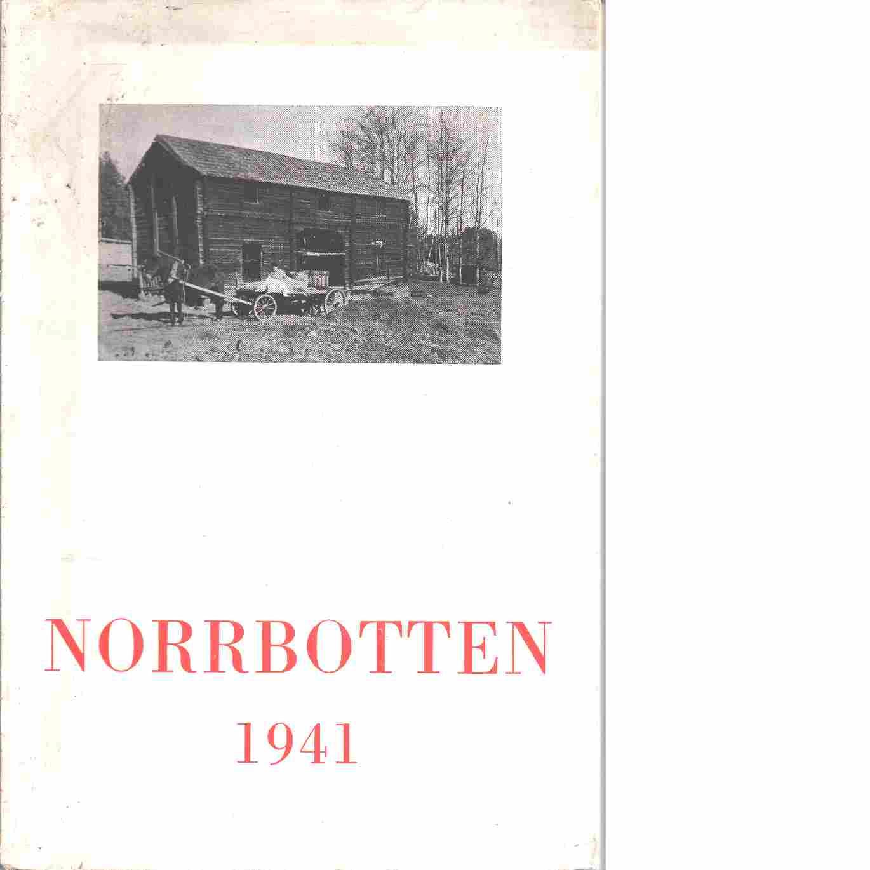 Norrbotten : Årsbok 1941 - Odencrants, Reinhold