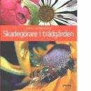 Skadegörare i trädgården - Sandskär, Boel