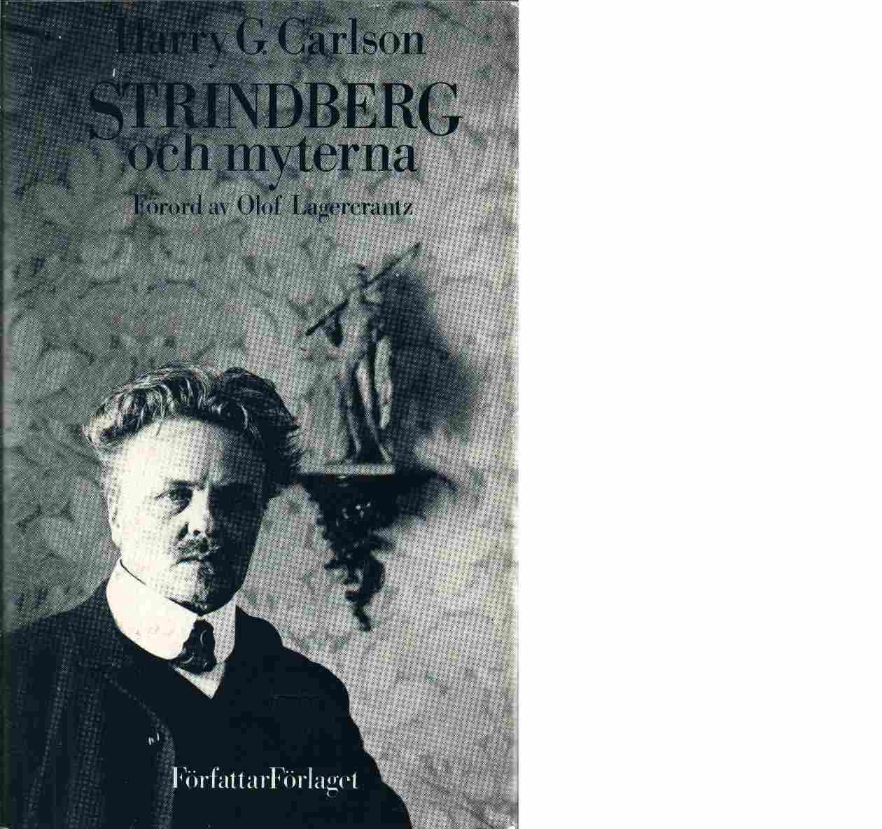 Strindberg och myterna - Carlson, Harry Gilbert