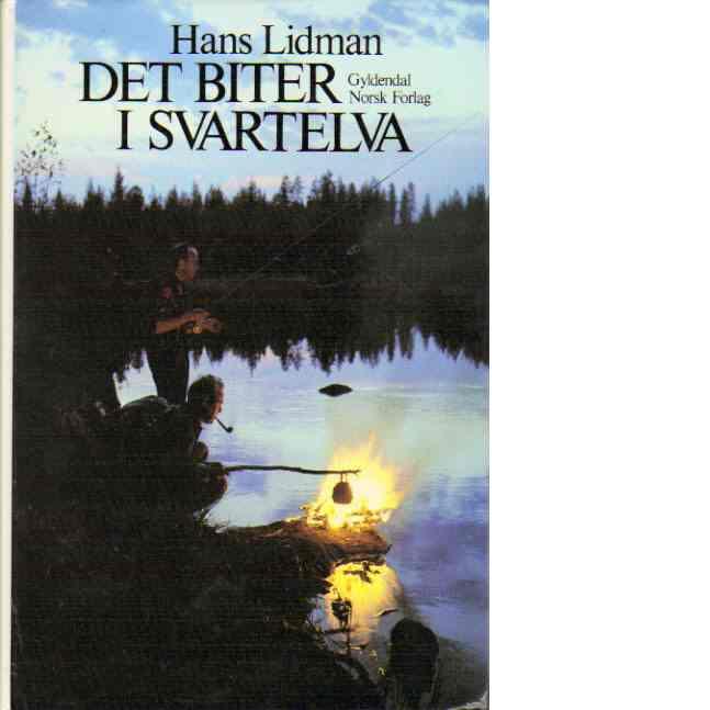 Det biter i Svartelva - Lidman, Hans