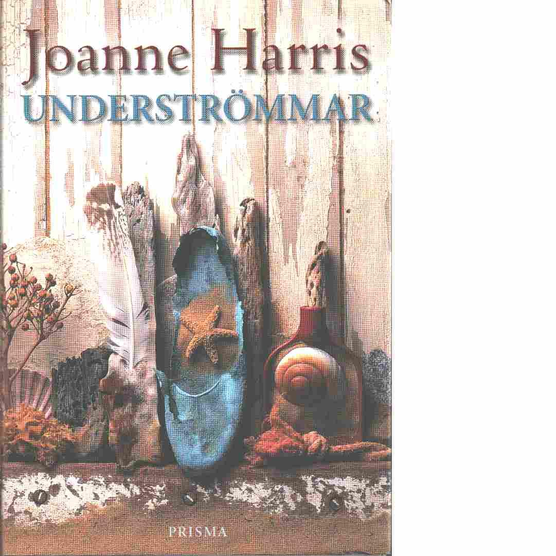 Underströmmar - Harris, Joanne