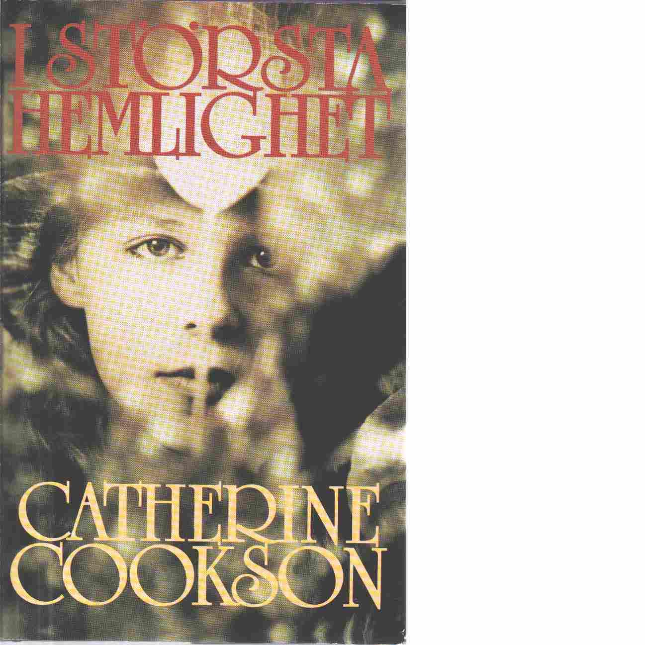 I största hemlighet - Cookson, Catherine