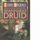 Arvet från Shannara. Shannaras druid - Brooks, Terry