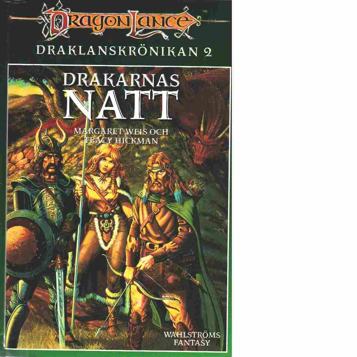 Draklanskrönikan. 2, Drakarnas natt - Weis, Margaret  och Hickman, Tracy