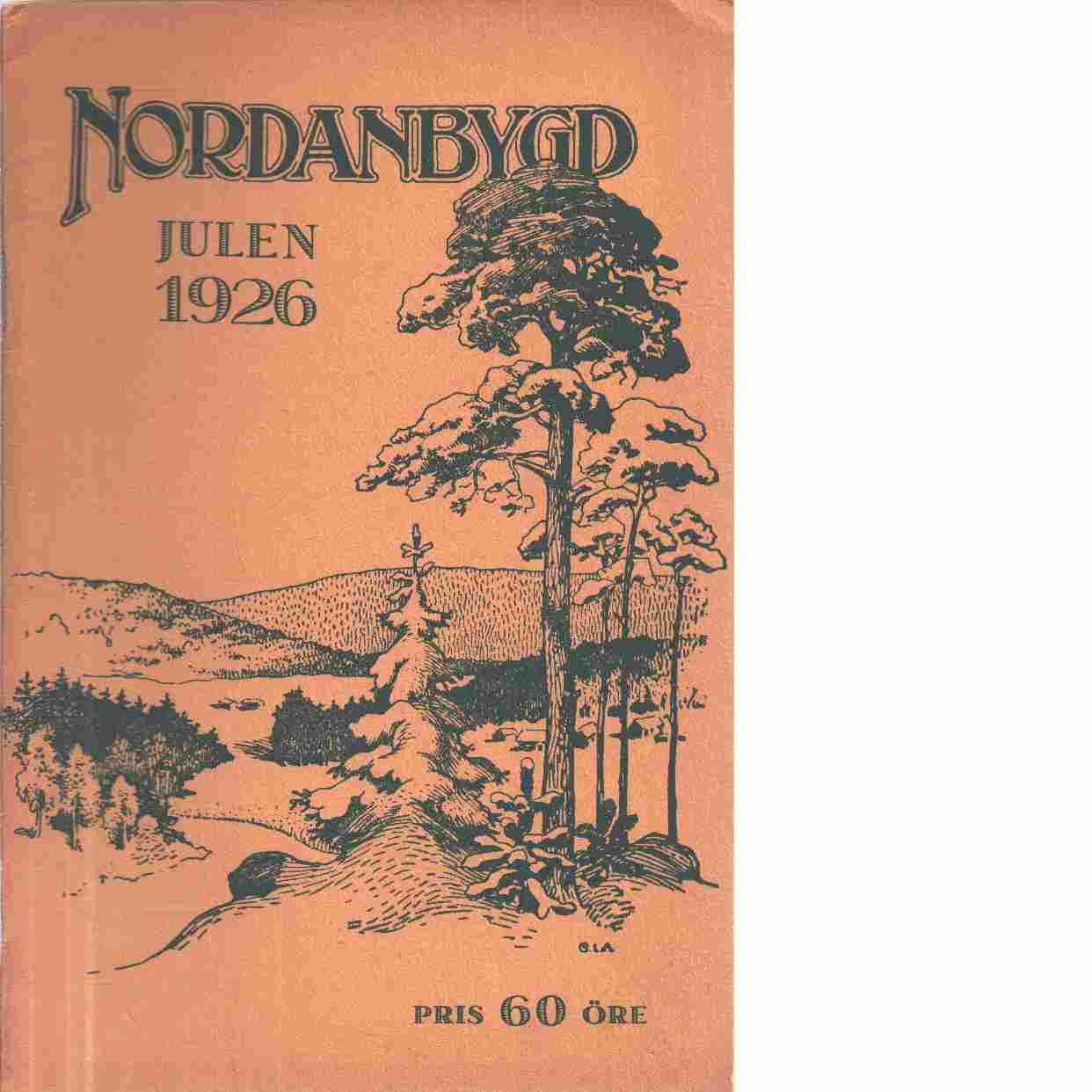 Nordanbygd : Julen 1926 Nr: 4  utgifven af Folkhögskolans i Boden elevförbund - Red.