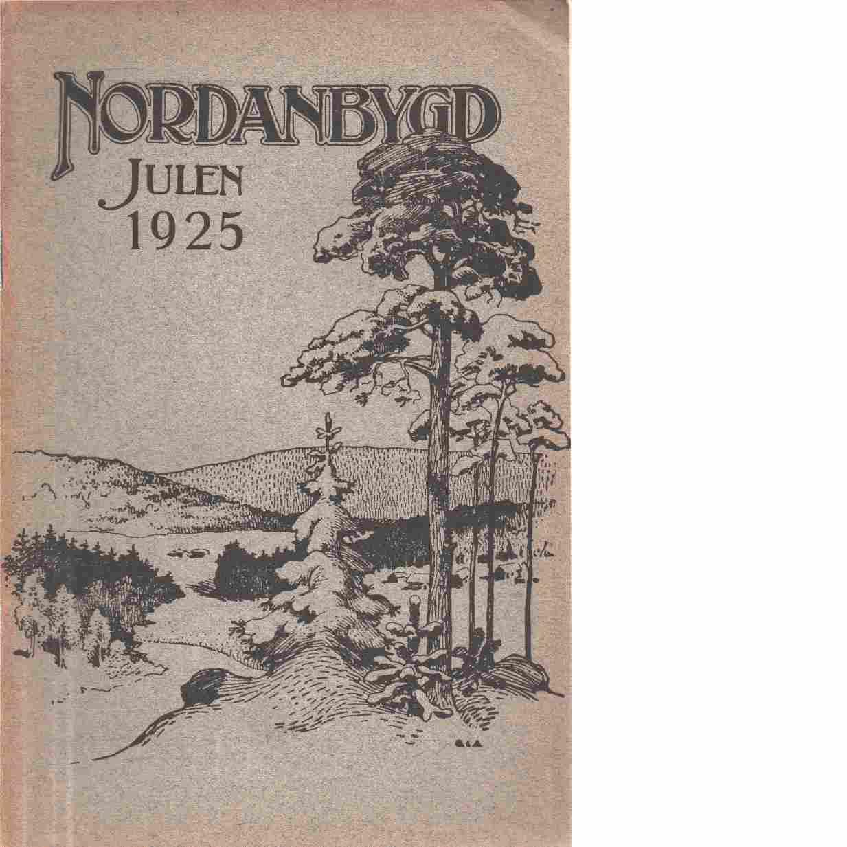 Nordanbygd : Julen 1925 Nr: 2  utgifven af Folkhögskolans i Boden elevförbund - Red.