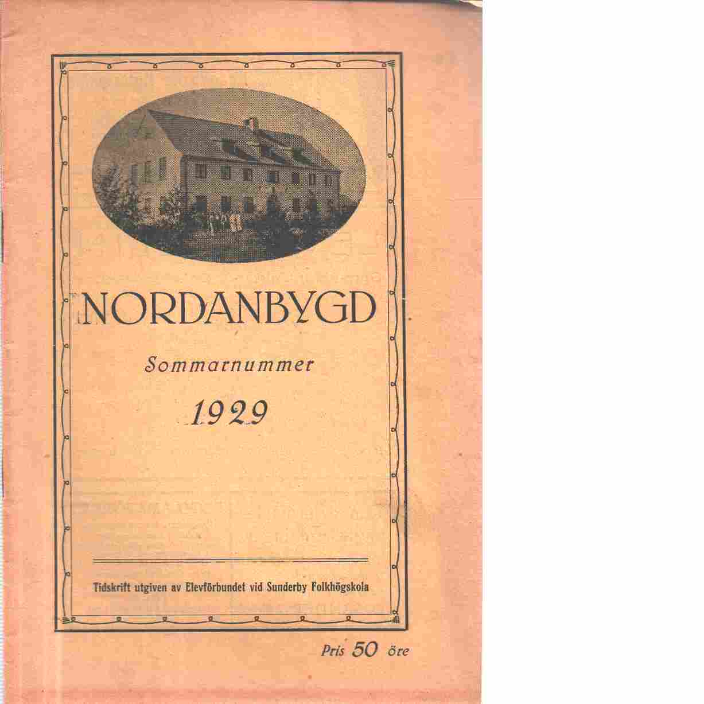 Nordanbygd : sommarnummer 1929 utgifven af Folkhögskolans i Boden elevförbund - Red.