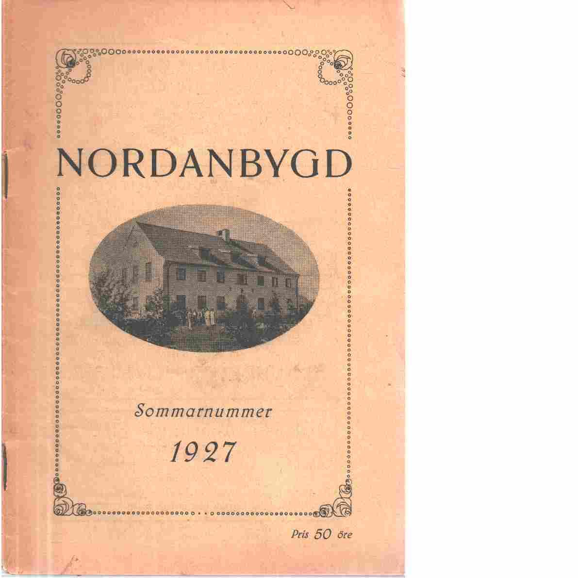 Nordanbygd : sommarnummer 1927 utgifven af Folkhögskolans i Boden elevförbund - Red.