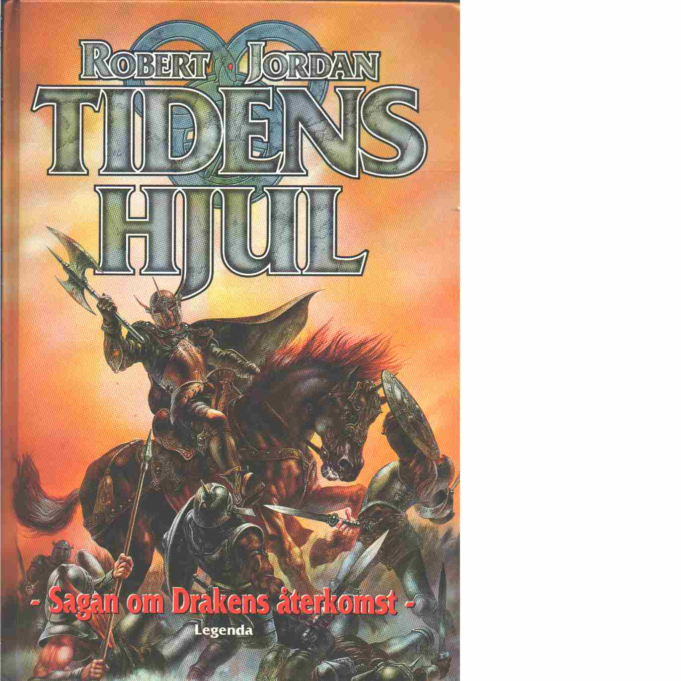 Sagan om drakens återkomst. Bok 2, Tidens Hjul - Jordan, Robert