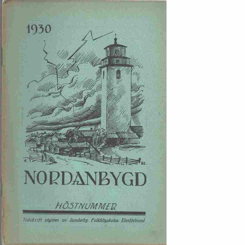 Nordanbygd : Höstnummer 1930 utgifven af Folkhögskolans i Boden elevförbund - Red.