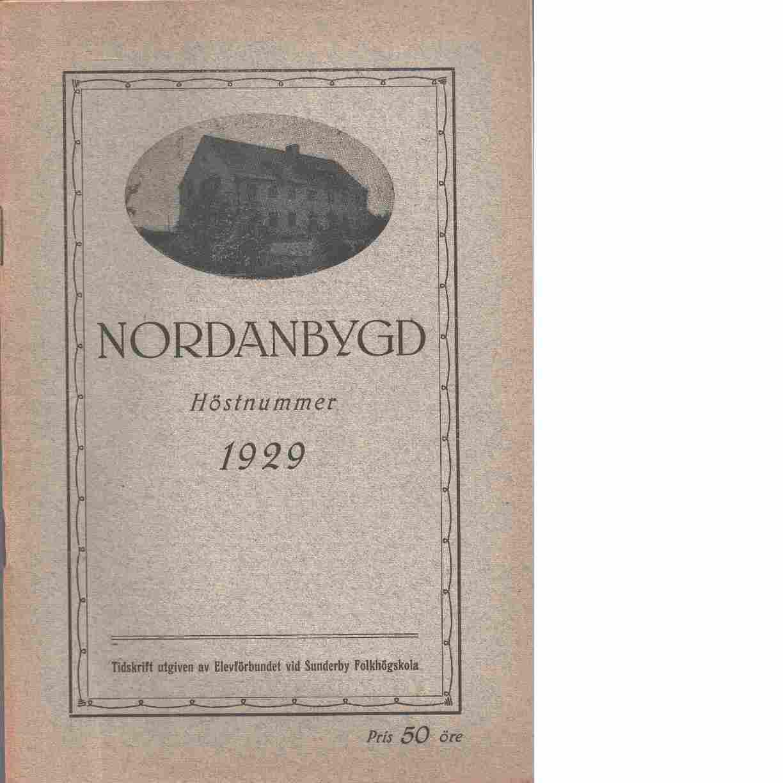 Nordanbygd : Höstnummer 1929 utgifven af Folkhögskolans i Boden elevförbund - Red.
