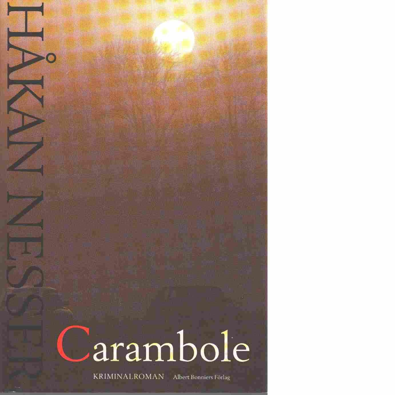 Carambole : kriminalroman - Nesser, Håkan