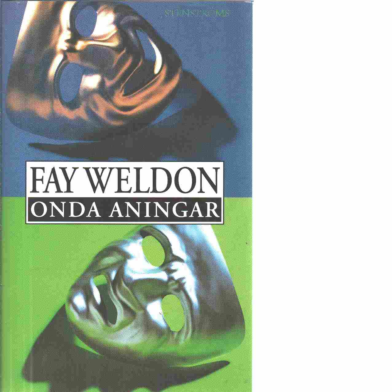 Onda aningar - Weldon, Fay