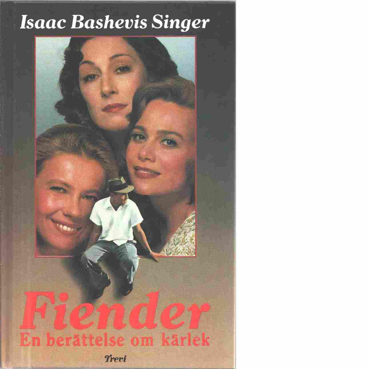 Fiender : en berättelse om kärlek - Singer, Isaac Bashevis